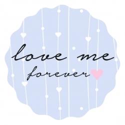 "Naklejki ""Love me forever"""