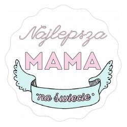 """Naklejki """"Najlepsza Mama na Świecie"""""""