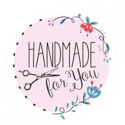 """Naklejki """"Handmade for you"""""""